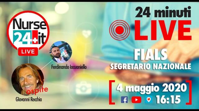 24 minuti Live - Giovanni Recchia FIALS 4 maggio 2020