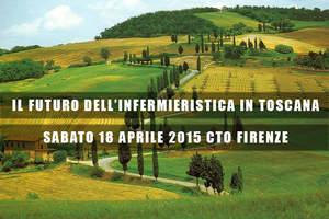 Il Futuro dell'Infermieristica in Toscana 2015-2020